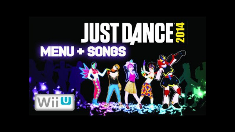Just Dance 2014 - Wii U | Show Menu All Songs Extras [NTSC]