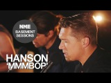 Hanson - 'MmmBop' Basement Sessions