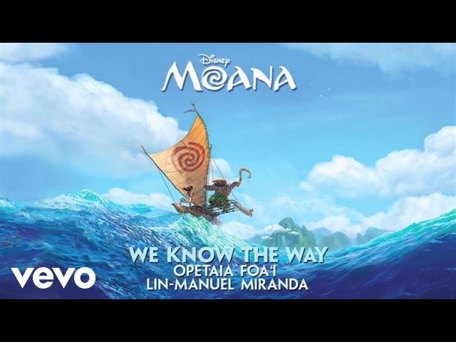 Lin-Manuel Miranda, Opetaia Foa'i - We Know The Way (From Moana/Audio Only)