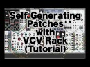 Self Generating Patches with VCV Rack (Tutorial)