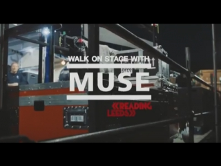 Walk on stage with Muse at Reading Festival 2017 [NME]