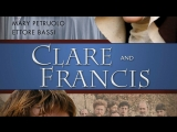 Клара и Франциск / Chiara e Francesco (2007) Ua