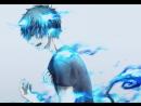 AMV Ao no Exorcist - Синий экзорцист