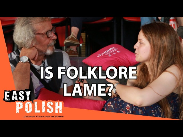Is folklore lame? | Easy Polish 61