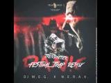 DJ M.E.G. &amp N.E.R.A.K. - Panic (Mark Holiday WTF is Festival TRAP)