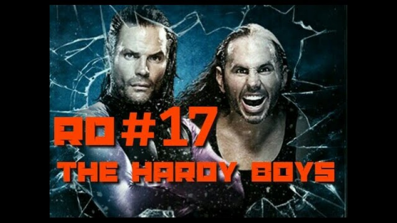 WWE17 RD - The Hardy Boys
