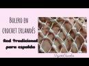 Crochet irlandés bolero para boda: red tradicional para sección de espalda