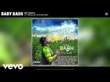Baby Bash - Hey Rasta (Audio) ft. Priscilla G, Stooie Bro