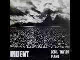 Cecil Taylor - Indent (full album) 1973
