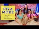 Piya More I Baadshaho I Team Naach ft Sonali Bhadauria LiveToDance with Sonali
