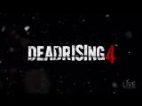 Dead Rising 4 Exclusive Trailer