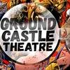 GroundCastle Theatre