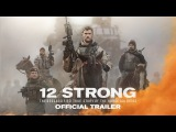 12 STRONG - Official Trailer  History Porn