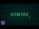 Глитч техно заставка (интро) в After Effects (Techno Glitch Intro in After Effects)