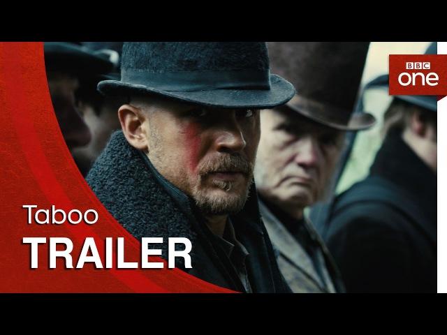 Taboo Trailer BBC One