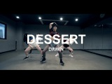DESSERT - DAWIN CHOREOGRAPHY - HEY LIM
