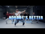 NOBODY'S BETTER - Z(FEAT. FETTY WAP ) DORI CHOREOGRAPHY