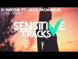 D-wayne feat. Jack McManus - Love Again
