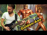 Golden Axe (I, II, III) OST Mega Metal Cover. Sega genesis game (by Progmuz)