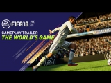 FIFA 18 - геймплейный трейлер