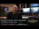 Pathfinder Kingmaker. The Music by Inon Zur