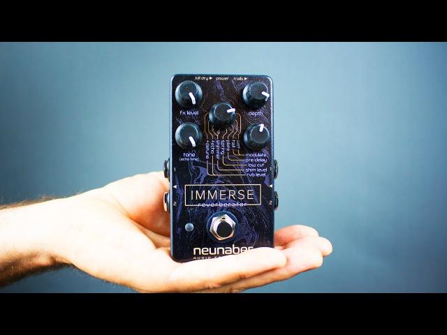 Ambient Guitar Gear Review Neunaber Immerse Reverberator Stereo Reverb смотреть онлайн без регистрации