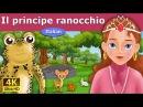 Il principe ranocchio favole per bambini raccontate favole italiane Italian Fairy Tales