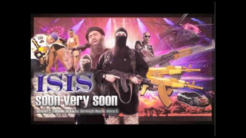 ISIS - Soon Very Soon (feat. ATC, Dorrough Music, Darude, Juicy J, Lil Bibby)