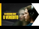 13 Reasons Why O Veredito OmeleTV