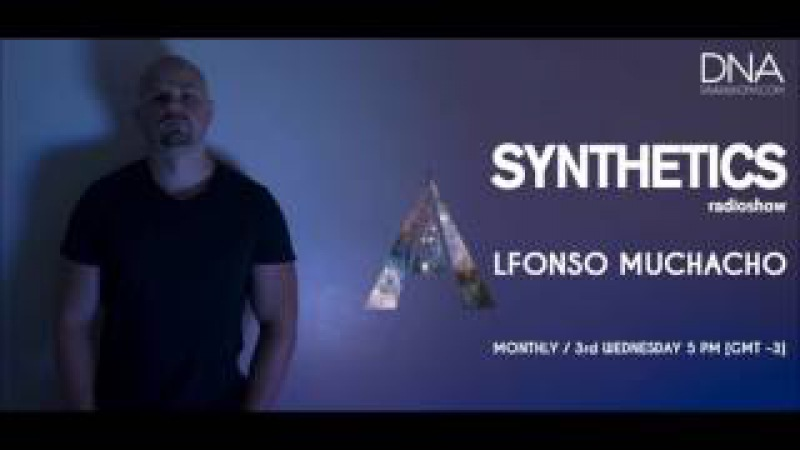 Alfonso Muchacho - Synthetics 022 April