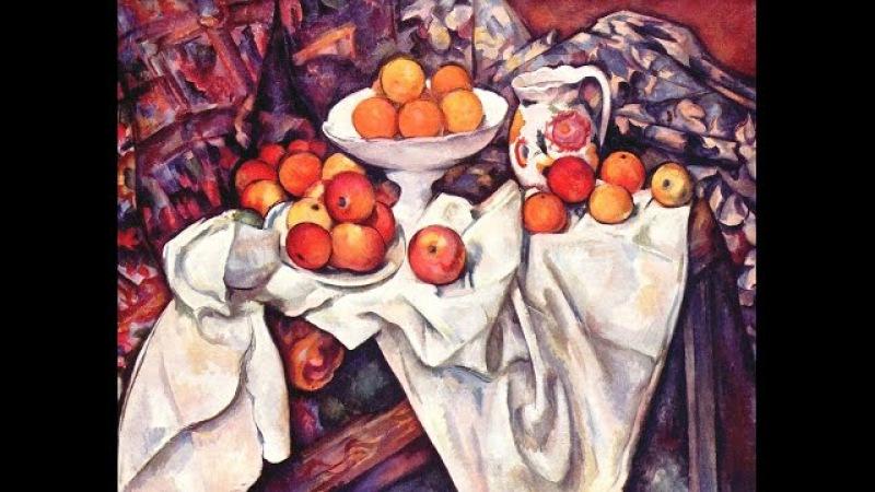Поль Сезанн. Художник для художников. Часть II. Paul Cezanne. The artist for the artists. Part II