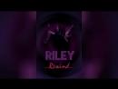Райли на повторе 2013 Riley Rewind