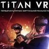 Titan VR