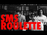 SMS roulette