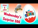 Wednesday Сhoko SURPRISE EGG Яйцо сюрприз Kinder 开启一个巧克力惊喜蛋