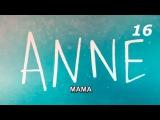 Сериал Мама  ANNE 16 серия Турецкий сериал на русском