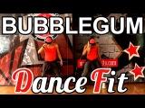 Dance Fitness - BUBBLEGUM by Jason Derulo #ZUMBA #ZUMBAFITNESS
