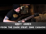 Andy James  From the Dark (feat. Sims Cashion) (Exodus, 2017)  Instrumental Heavy Shred Metal