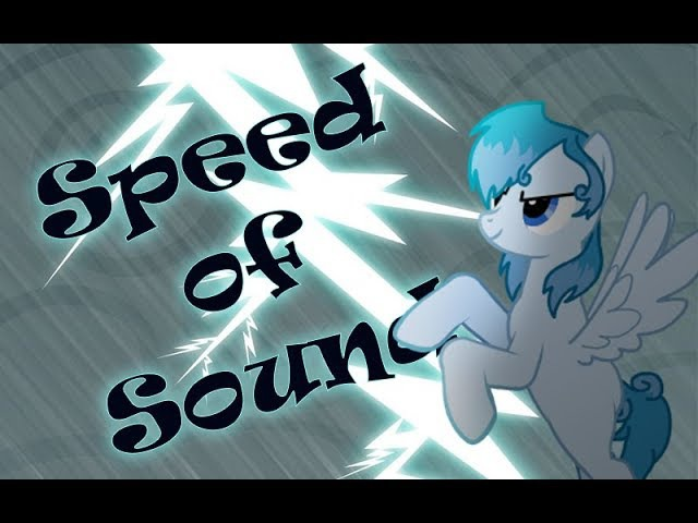 [Пони креатор,Клип] Speed of Sound