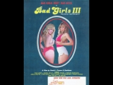 1984 - Bad Girls III  Traci Lords (for Jerry Garcia)