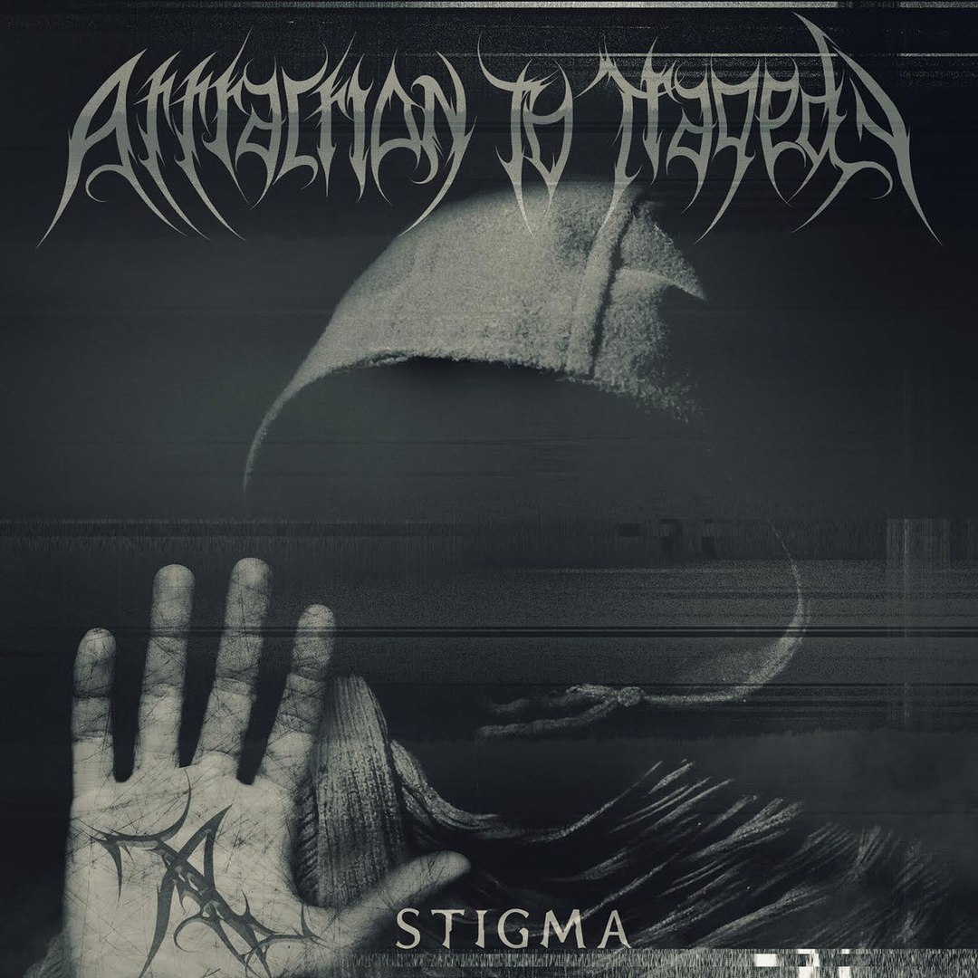 Attraction to Tragedy - Stigma [EP] (2017)