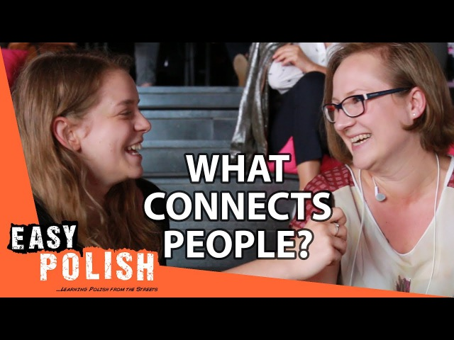 What connects people? | Easy Polish 59