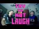 Попробуй не засміятись TRY TO NOT LAUGH GHALLENGE Наказання