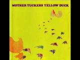Mother Tucker's Yellow Duck  Blue Dye ( 1969, Psych Rock, Canada )