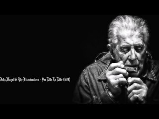 John Mayall & The Bluesbreakers 🎸 One Life To Live  - Youtube HD