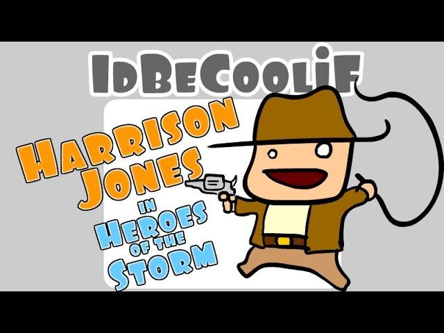 IdBeCoolif - Harrison Jones in Heroes of the Storm