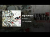 Right Now - Fort Minor (feat. Black Thought of The Roots and Styles of Beyond)