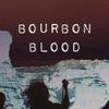 Bourbon Blood