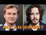 Christopher Nolan interviews Edgar Wright