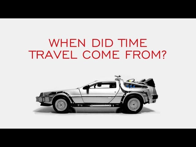 When Did Time Travel Come From?